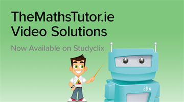 Thumbnail of Leaving Cert Maths Video Solutions Now Available