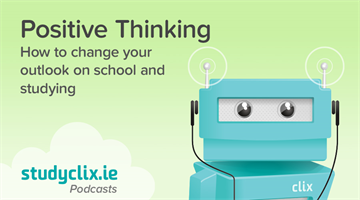 Thumbnail of Podcast: How To Have A Positive Attitude Towards Studying
