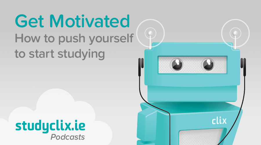 Banner of Podcast: How To Get Yourself Motivated To Study
