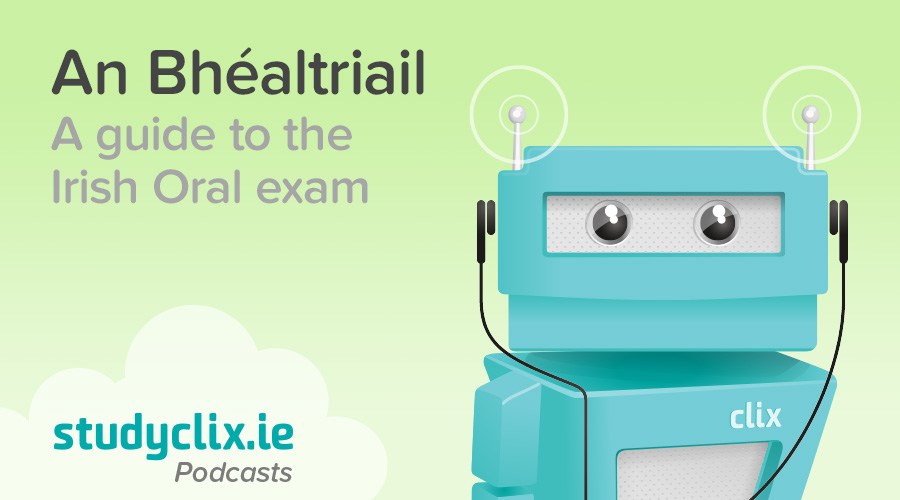 Banner of Podcast: How To Succeed In The Irish Oral Exam