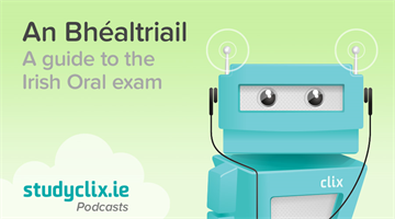 Thumbnail of Podcast: How To Succeed In The Irish Oral Exam